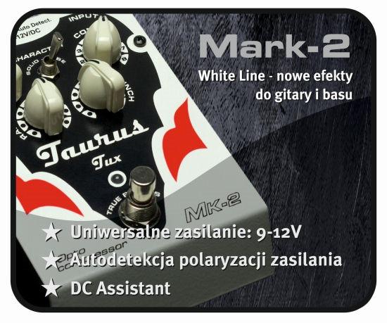 Mark-2 – nowa seria efektów Taurus'a