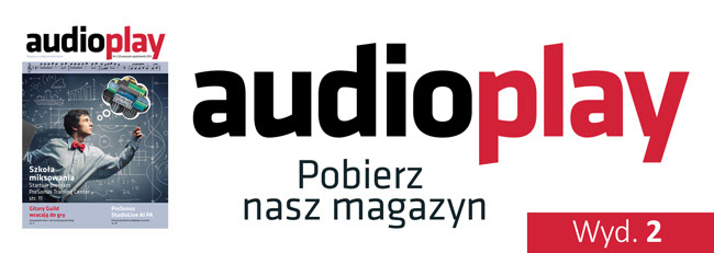 Drugi numer magazynu AudioPlay!